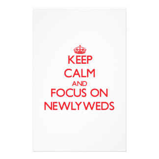 Keep Calm and focus on Newlyweds Stationery