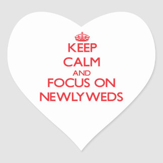 Keep Calm and focus on Newlyweds Heart Stickers