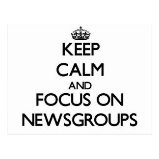 Keep calm and focus on Newsgroups Postcard