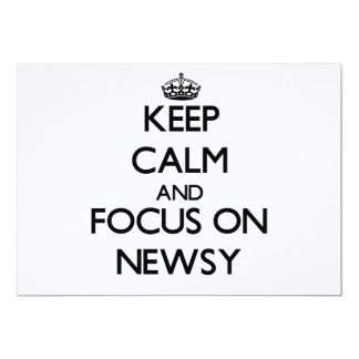 "Keep Calm and focus on Newsy 5"" X 7"" Invitation Card"