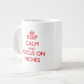 Keep Calm and focus on Niches Extra Large Mug