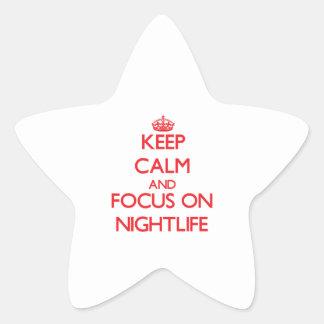 Keep Calm and focus on Nightlife Star Sticker