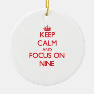 Keep Calm and focus on Nine Christmas Tree Ornament