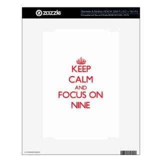 Keep Calm and focus on Nine NOOK Skins