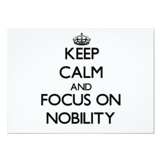 Keep Calm and focus on Nobility Announcement
