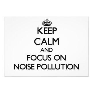 Keep Calm and focus on Noise Pollution Custom Invitations