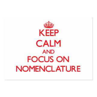 Keep Calm and focus on Nomenclature Large Business Cards (Pack Of 100)