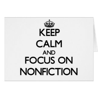 Keep Calm and focus on Nonfiction Card
