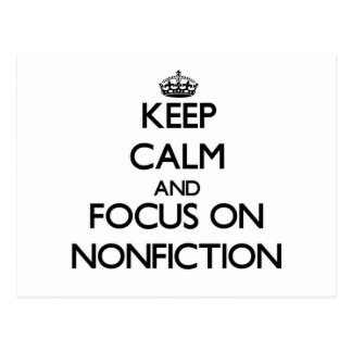 Keep Calm and focus on Nonfiction Postcard