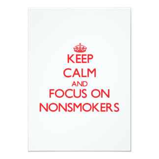 Keep Calm and focus on Nonsmokers Custom Announcements