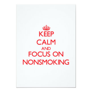 Keep Calm and focus on Nonsmoking Personalized Invite