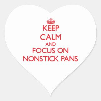 Keep Calm and focus on Nonstick Pans Heart Sticker