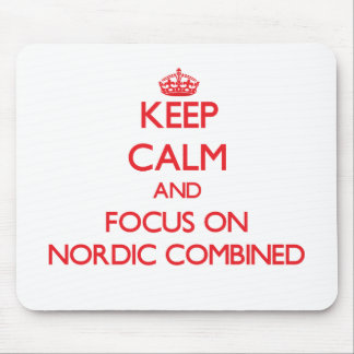 Keep calm and focus on Nordic Combined Mouse Pads