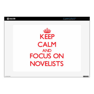 Keep Calm and focus on Novelists Decal For Laptop