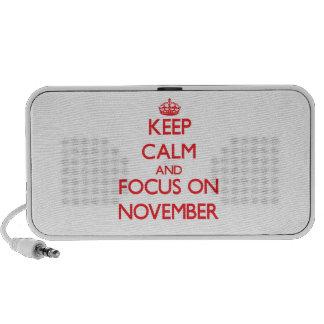 Keep Calm and focus on November Speaker System