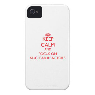 Keep Calm and focus on Nuclear Reactors iPhone 4 Case-Mate Case
