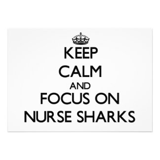 Keep Calm and focus on Nurse Sharks Personalized Announcement