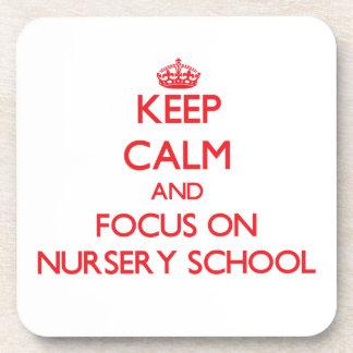 Keep Calm and focus on Nursery School Coasters