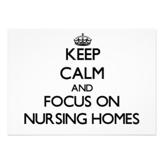 Keep Calm and focus on Nursing Homes Card