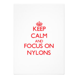 Keep Calm and focus on Nylons Invites