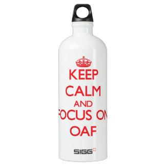 Keep Calm and focus on Oaf SIGG Traveler 1.0L Water Bottle