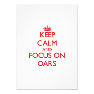 Keep Calm and focus on Oars Personalized Announcement