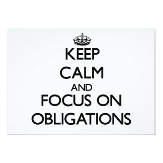 Keep Calm and focus on Obligations Custom Announcement