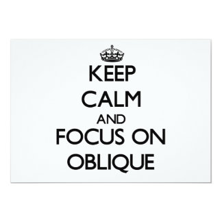 Keep Calm and focus on Oblique 5x7 Paper Invitation Card