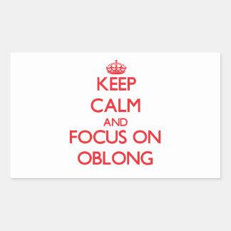 Keep Calm and focus on Oblong Rectangular Sticker