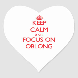 Keep Calm and focus on Oblong Heart Sticker