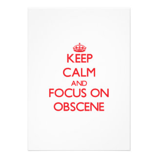 Keep Calm and focus on Obscene Personalized Invitation