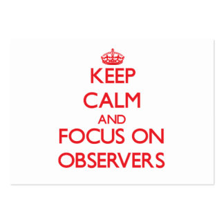 Keep Calm and focus on Observers Large Business Cards (Pack Of 100)