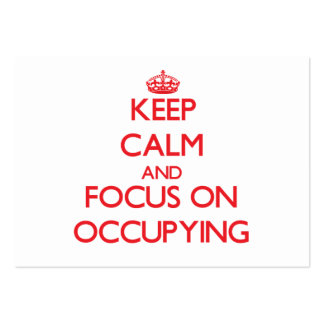 Keep Calm and focus on Occupying Business Card Template