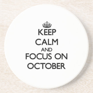 Keep Calm and focus on October Coasters