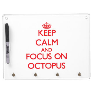 Keep Calm and focus on Octopus Dry Erase Whiteboards