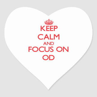Keep Calm and focus on Od Sticker