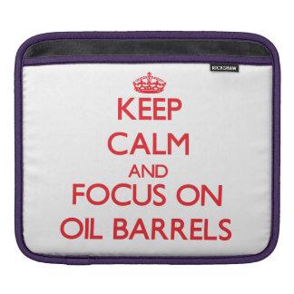 kEEP cALM AND FOCUS ON oIL bARRELS iPad Sleeve