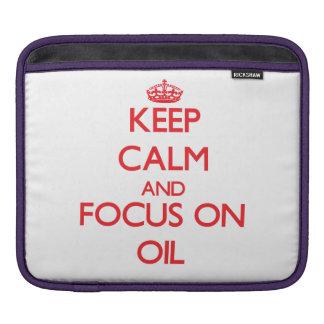 kEEP cALM AND FOCUS ON oIL iPad Sleeve