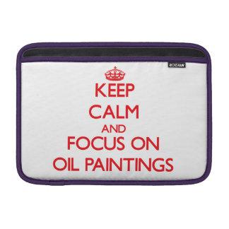 kEEP cALM AND FOCUS ON oIL pAINTINGS Sleeve For MacBook Air