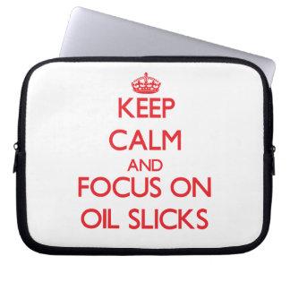 kEEP cALM AND FOCUS ON oIL sLICKS Computer Sleeve
