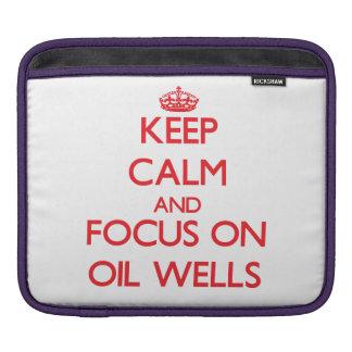 kEEP cALM AND FOCUS ON oIL wELLS Sleeve For iPads