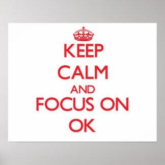 Keep Calm and focus on Ok Print