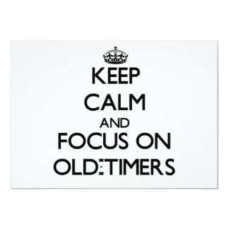 Keep Calm and focus on Old-Timers Personalized Announcements