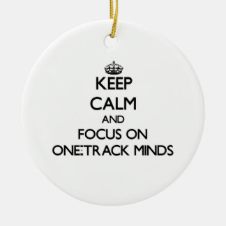 Keep Calm and focus on One-Track Minds Christmas Ornaments