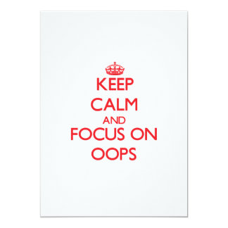 kEEP cALM AND FOCUS ON oOPS 5x7 Paper Invitation Card
