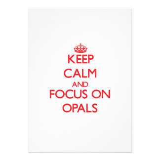 kEEP cALM AND FOCUS ON oPALS Announcements