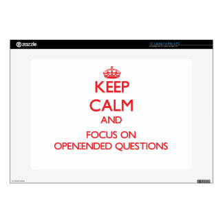 kEEP cALM AND FOCUS ON oPEN-eNDED qUESTIONS Laptop Decal