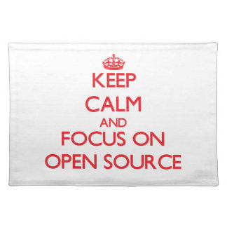 Keep calm and focus on Open Source Place Mat