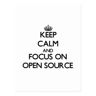 Keep calm and focus on Open Source Postcard