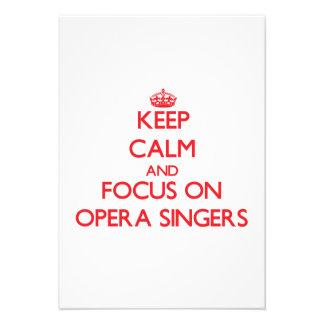 Keep Calm and focus on Opera Singers Custom Invitations